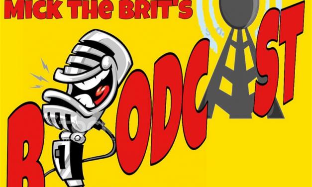 Mick The Brit Broadcast 11-01-2019